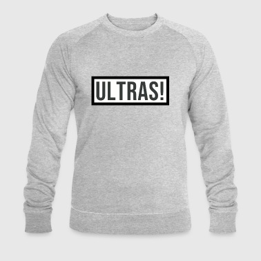 Ultras! - Sweat-shirt bio Stanley & Stella Homme