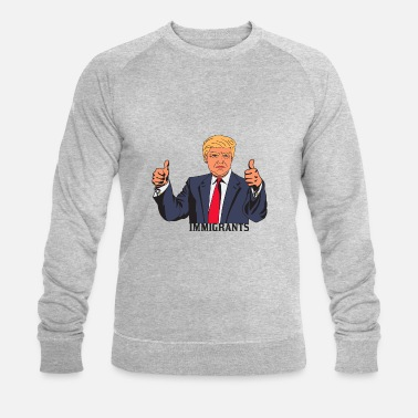 TRUMP IMMIGRANTS - Mannen bio sweater