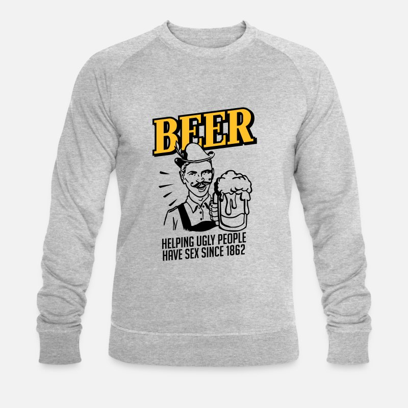 Bleu Sweat-shirts - BEER helping ugly people have Sex since 1862 - Sweat-shirt bio Homme gris chiné