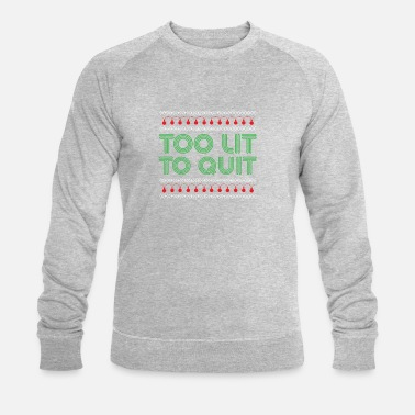 Reflective Too lit to quit - Men's Organic Sweatshirt by Stanley & Stella