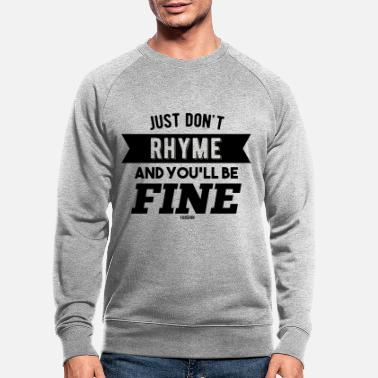 Norhymenorreasonday No Rhyme Nor Reason Day 01. September - Männer Bio Pullover