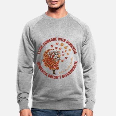 Dementia Doesn't Discriminate - Men's Organic Sweatshirt