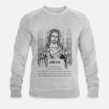 Bible Jésus Bible verset Jean Jean 3:16 - Sweat-shirt bio Homme