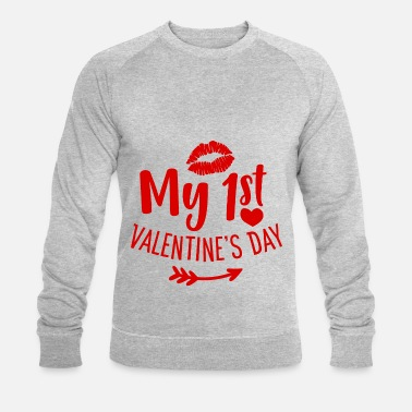 Valentines Day My 1st Valentine's Day Love Gift - Men's Organic Sweatshirt