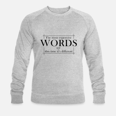It's different - Men's Organic Sweatshirt