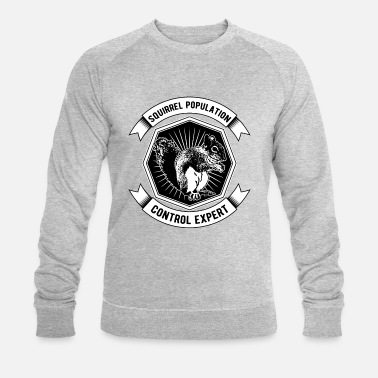 Chipmunk Squirrel Population Control Expert - Men's Organic Sweatshirt