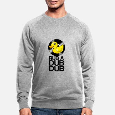 Dub RUB A DUB DUB - Sweat-shirt bio Homme