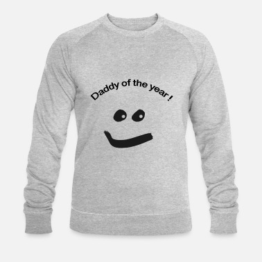 Daddy Of The Year Daddy of the year ! - Männer Bio Pullover