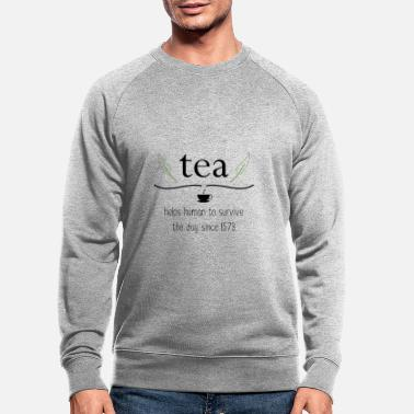 Tea Tea-shirt gift tea lover - white - Men's Organic Sweatshirt