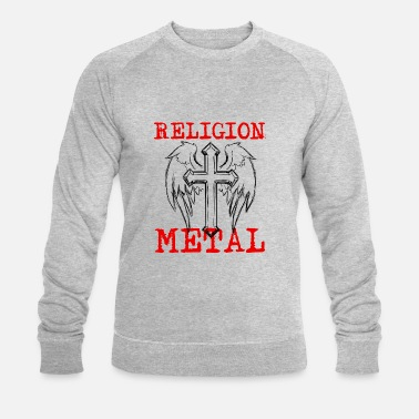 RELIGION METAL - Men's Organic Sweatshirt