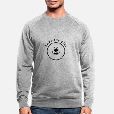 Save The Bees Bees Conservation Environmental Protection - Men's Organic Sweatshirt