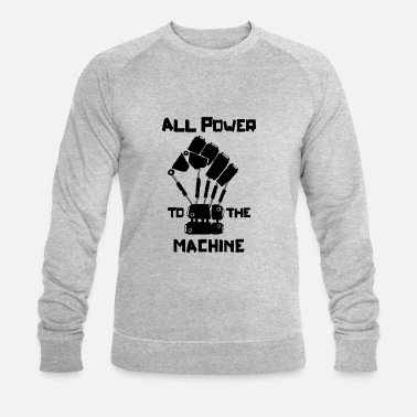 All Power to the Machine - Männer Bio Pullover