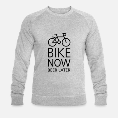 Grappig Bike now beer later - Mannen bio sweater