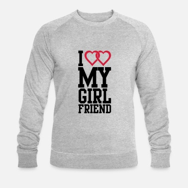 I Love I love my Girlfriend - Sweat-shirt bio Homme