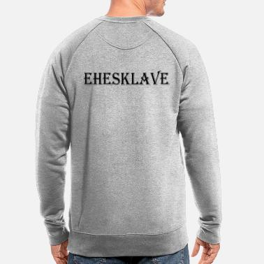 Enslavement enslaved husband - Men's Organic Sweatshirt