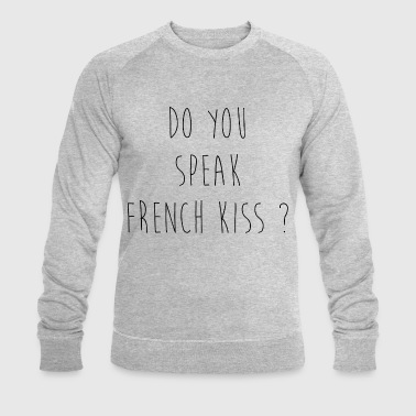Do You Speak French Kiss ? - Sweat-shirt bio Stanley & Stella Homme
