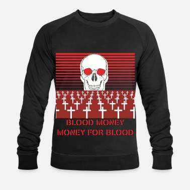Moneygrubbing BLOOD MONEY - Men's Organic Sweatshirt