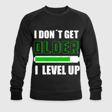I DON´T GET OLDER I LEVEL UP  - Felpa ecologica da uomo di Stanley & Stella