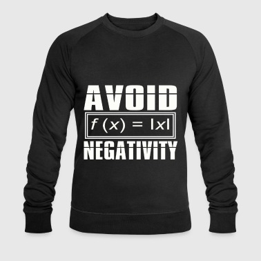 Mathematics Mathematics - Avoid Negativity - Men's Organic Sweatshirt by Stanley & Stella