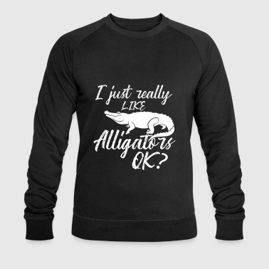 I just really like Alligators ok? - animal love - Mannen bio sweatshirt van Stanley & Stella