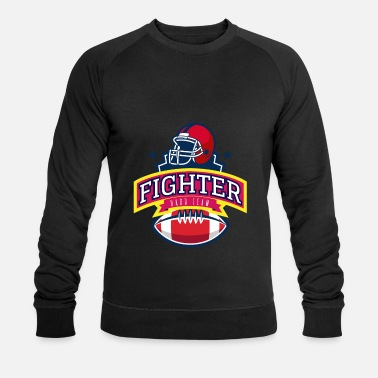 Football Team HARD TEAM FOOTBALL FIGHTER - Men's Organic Sweatshirt by Stanley & Stella