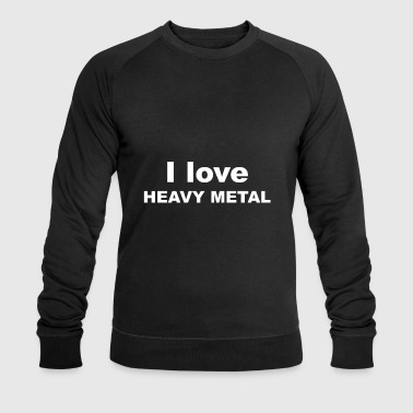 Heavy Metal Heavy Metal Metal Gift - Men's Organic Sweatshirt by Stanley & Stella