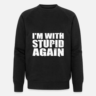f7ed99b2d I'm With Stupid Again Funny T-Shirt Gift Men's Premium T-Shirt ...