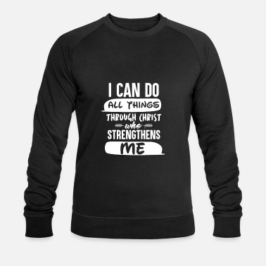 Jesus Christ strictly thens Me - Men's Organic Sweatshirt by Stanley & Stella