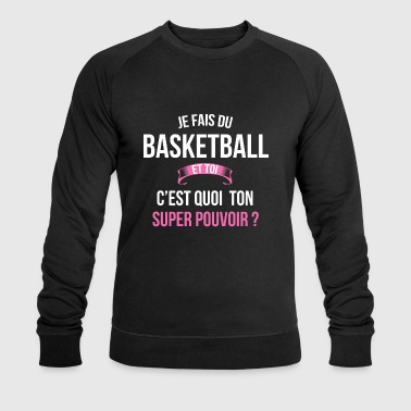 Basketball super pouvoir femme - Sweat-shirt bio Stanley & Stella Homme