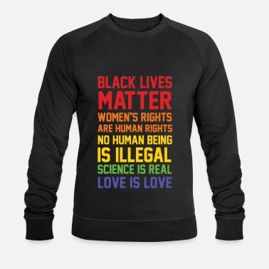 Black Lives Matter BLACK LIVES MATTER LIST SHIRT - Men's Organic Sweatshirt