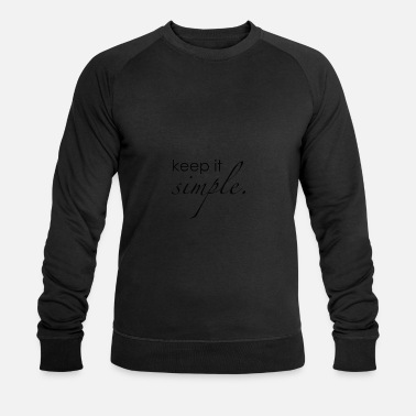 Keep Keep It Simple | Minimalisten idee van 1 - Mannen bio sweater