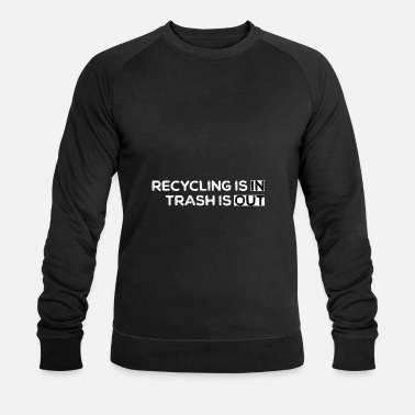 Recycling recycling - Men's Organic Sweatshirt