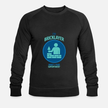 Bricklayer Bricklayer award saying gift - Men's Organic Sweatshirt