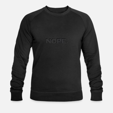 Statement Nope statement - Mannen bio sweater