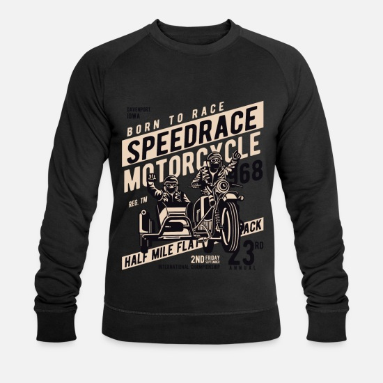 Motorcycle Hoodies & Sweatshirts - SPEEDRACE - Motorcycle Motorcycle Shirt Gift - Men's Organic Sweatshirt black