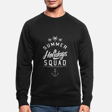 Summer Vacation Summer vacation summer vacation summer vacation travel team - Men's Organic Sweatshirt