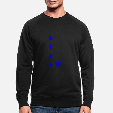 Blues Blue blue - Men's Organic Sweatshirt