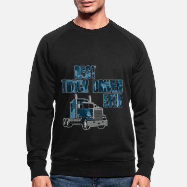 Truck Best truck driver ever - Men's Organic Sweatshirt