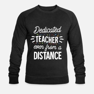Gift Dedicated Teacher Quarantine Teacher Funny Teacher - Männer Bio Pullover