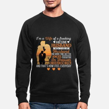 Husband Wife Of A Freaking Awesome Husband T Shirt - Men's Organic Sweatshirt