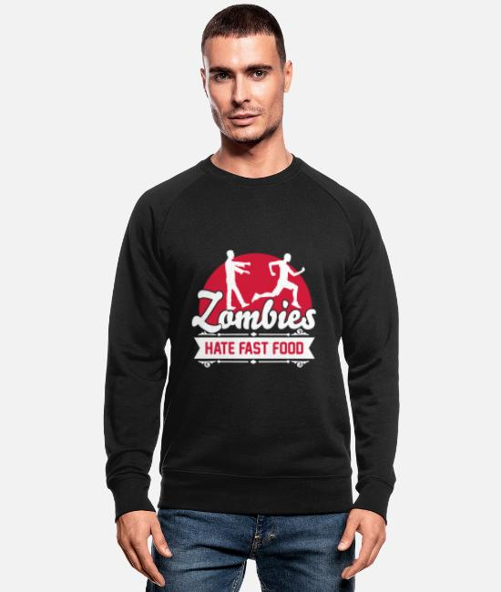 Sport Hoodies & Sweatshirts - Zombies hate fast food - Zombie - Humor - Jogger - Men's Organic Sweatshirt black