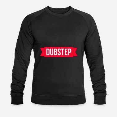Dubstep Dubstep - Mannen bio sweater