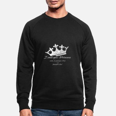 Crown - I call you Princess - Men's Organic Sweatshirt