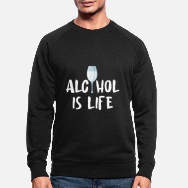 Alcoholic Alcohol alcohol - Men's Organic Sweatshirt
