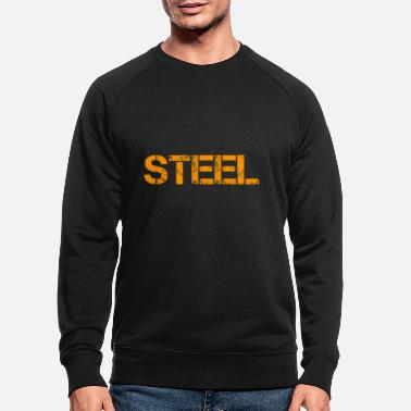 Steel Steel - Men's Organic Sweatshirt