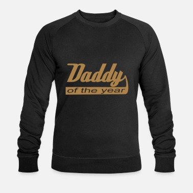 Daddy Of The Year Daddy of the year! - Männer Bio Pullover