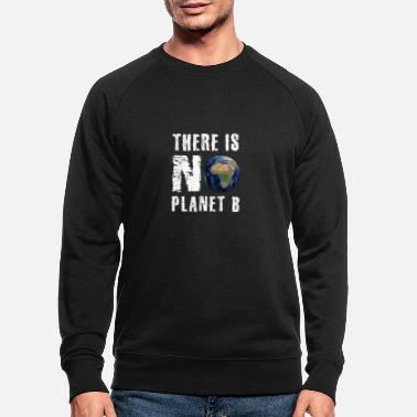 Global Gem Planet Earth Global Warming Protect No Plan B - Økologisk sweatshirt mænd