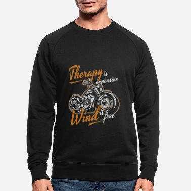 Motorcycle Therapy is expensive Wind is free motorcycle grunge - Men's Organic Sweatshirt