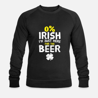 0% Irish Just Here For the Beer St. Patrick's Day - Sweat-shirt bio Homme
