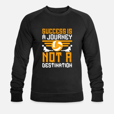 Volleyball Coach Volleyball - Success is a journey - Men's Organic Sweatshirt